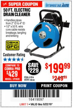 Harbor Freight Coupon 50 FT. ELECTRIC DRAIN CLEANER Lot No. 68285/61856 Expired: 9/22/19 - $199.99