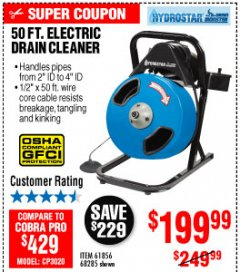 Harbor Freight Coupon 50 FT. ELECTRIC DRAIN CLEANER Lot No. 68285/61856 Expired: 10/4/19 - $199.99