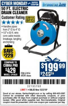 Harbor Freight Coupon 50 FT. ELECTRIC DRAIN CLEANER Lot No. 68285/61856 Expired: 12/1/19 - $199.99