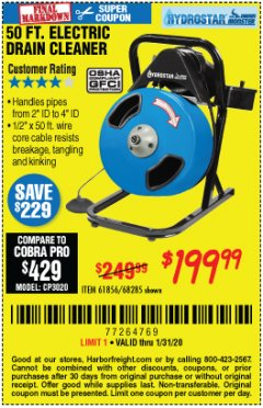 Harbor Freight Coupon 50 FT. ELECTRIC DRAIN CLEANER Lot No. 68285/61856 Expired: 1/31/20 - $199.99
