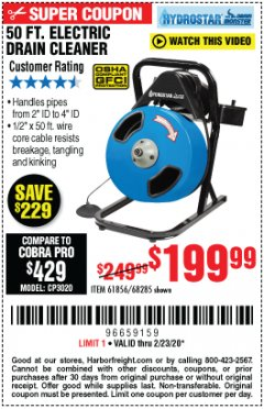 Harbor Freight Coupon 50 FT. ELECTRIC DRAIN CLEANER Lot No. 68285/61856 Expired: 2/23/20 - $199.99