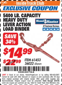 Harbor Freight ITC Coupon 5400 LB. CAPACITY HEAVY DUTY LEVEL ACTION LOAD BINDER Lot No. 61453/36022 Expired: 3/31/19 - $14.99