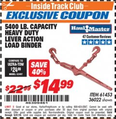 Harbor Freight ITC Coupon 5400 LB. CAPACITY HEAVY DUTY LEVEL ACTION LOAD BINDER Lot No. 61453/36022 Expired: 5/31/19 - $14.99