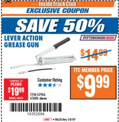 Harbor Freight ITC Coupon LEVER ACTION GREASE GUN Lot No. 63686/62966 Expired: 1/9/19 - $9.99