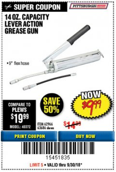 Harbor Freight Coupon LEVER ACTION GREASE GUN Lot No. 63686/62966 Expired: 9/30/18 - $9.99