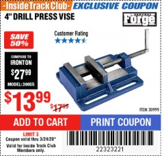 "Harbor Freight ITC Coupon 4"" DRILL PRESS VISE Lot No. 30999 Expired: 3/24/20 - $13.99"