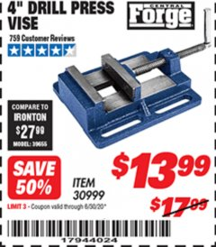 "Harbor Freight Coupon 4"" DRILL PRESS VISE Lot No. 30999 Expired: 6/30/20 - $13.99"