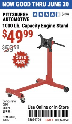 Harbor Freight Coupon 1000 LB. CAPACITY ENGINE STAND Lot No. 32916/69886/69520 EXPIRES: 6/30/20 - $49.99