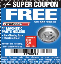 "Harbor Freight FREE Coupon 4"" MAGNETIC PARTS HOLDER Lot No. 62535/90566 Expired: 7/19/19 - FWP"