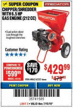 Harbor Freight Coupon CHIPPER/SHREDDER WITH 6.5 HP GAS ENGINE (212 CC) Lot No. 62323/64062 Expired: 7/15/18 - $429.99
