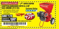 Harbor Freight Coupon CHIPPER/SHREDDER WITH 6.5 HP GAS ENGINE (212 CC) Lot No. 62323/64062 Expired: 2/1/19 - $429.99