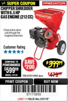 Harbor Freight Coupon CHIPPER/SHREDDER WITH 6.5 HP GAS ENGINE (212 CC) Lot No. 62323/64062 Expired: 3/31/19 - $399.99