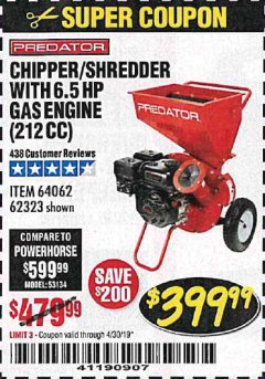 Harbor Freight Coupon CHIPPER/SHREDDER WITH 6.5 HP GAS ENGINE (212 CC) Lot No. 62323/64062 Expired: 4/30/19 - $399.99