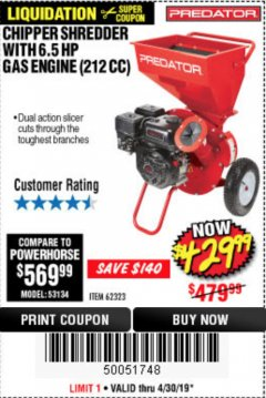Harbor Freight Coupon CHIPPER/SHREDDER WITH 6.5 HP GAS ENGINE (212 CC) Lot No. 62323/64062 Expired: 4/30/19 - $429.99