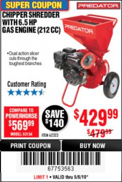 Harbor Freight Coupon CHIPPER/SHREDDER WITH 6.5 HP GAS ENGINE (212 CC) Lot No. 62323/64062 Expired: 5/6/19 - $429.99