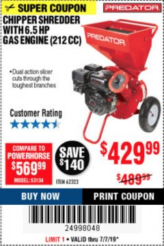 Harbor Freight Coupon CHIPPER/SHREDDER WITH 6.5 HP GAS ENGINE (212 CC) Lot No. 62323/64062 Expired: 7/7/19 - $429.99