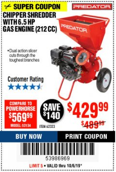 Harbor Freight Coupon CHIPPER/SHREDDER WITH 6.5 HP GAS ENGINE (212 CC) Lot No. 62323/64062 Expired: 10/6/19 - $429.99