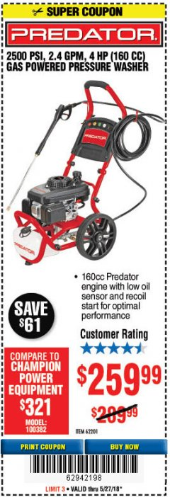 Harbor Freight Coupon 2500 PSI, 2.4 GPM 4 HP (160 CC) PRESSURE WASHER Lot No. 62201 Expired: 5/27/18 - $259.99