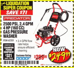 Harbor Freight Coupon 2500 PSI, 2.4 GPM 4 HP (160 CC) PRESSURE WASHER Lot No. 62201 Expired: 6/30/18 - $249.99