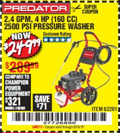 Harbor Freight Coupon 2500 PSI, 2.4 GPM 4 HP (160 CC) PRESSURE WASHER Lot No. 62201 Expired: 8/20/18 - $249.99