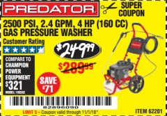 Harbor Freight Coupon 2500 PSI, 2.4 GPM 4 HP (160 CC) PRESSURE WASHER Lot No. 62201 Expired: 11/1/18 - $249.99