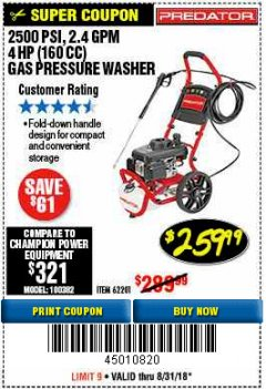 Harbor Freight Coupon 2500 PSI, 2.4 GPM 4 HP (160 CC) PRESSURE WASHER Lot No. 62201 Expired: 8/31/18 - $259.99