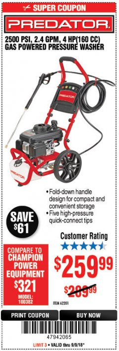 Harbor Freight Coupon 2500 PSI, 2.4 GPM 4 HP (160 CC) PRESSURE WASHER Lot No. 62201 Expired: 9/9/18 - $259.99