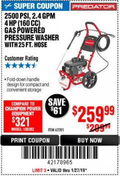 Harbor Freight Coupon 2500 PSI, 2.4 GPM 4 HP (160 CC) PRESSURE WASHER Lot No. 62201 Expired: 1/27/19 - $259.99