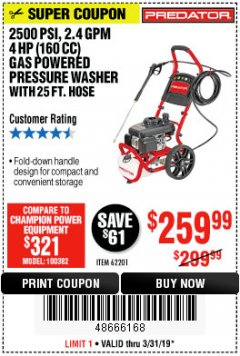 Harbor Freight Coupon 2500 PSI, 2.4 GPM 4 HP (160 CC) PRESSURE WASHER Lot No. 62201 Expired: 3/31/19 - $259.99