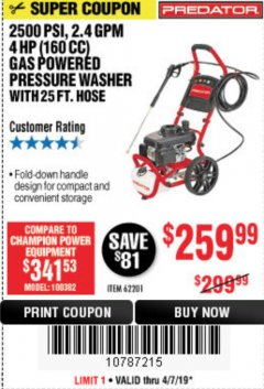 Harbor Freight Coupon 2500 PSI, 2.4 GPM 4 HP (160 CC) PRESSURE WASHER Lot No. 62201 Expired: 4/7/19 - $259.99
