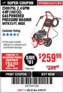 Harbor Freight Coupon 2500 PSI, 2.4 GPM 4 HP (160 CC) PRESSURE WASHER Lot No. 62201 Expired: 4/28/19 - $259.99
