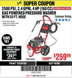 Harbor Freight Coupon 2500 PSI, 2.4 GPM 4 HP (160 CC) PRESSURE WASHER Lot No. 62201 Expired: 5/12/19 - $259.99