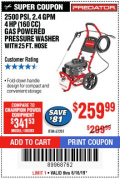 Harbor Freight Coupon 2500 PSI, 2.4 GPM 4 HP (160 CC) PRESSURE WASHER Lot No. 62201 Expired: 6/16/19 - $259.99