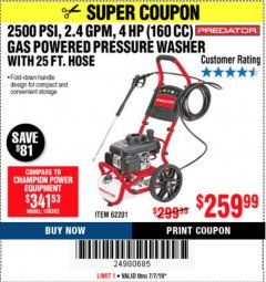 Harbor Freight Coupon 2500 PSI, 2.4 GPM 4 HP (160 CC) PRESSURE WASHER Lot No. 62201 Expired: 7/7/19 - $259.99