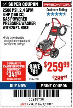 Harbor Freight Coupon 2500 PSI, 2.4 GPM 4 HP (160 CC) PRESSURE WASHER Lot No. 62201 Expired: 8/11/19 - $259.99