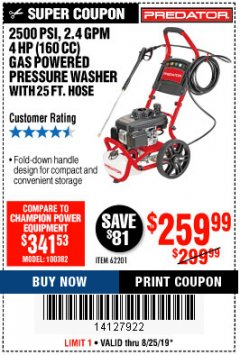 Harbor Freight Coupon 2500 PSI, 2.4 GPM 4 HP (160 CC) PRESSURE WASHER Lot No. 62201 Expired: 8/25/19 - $259.99