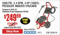 Harbor Freight Coupon 2500 PSI, 2.4 GPM 4 HP (160 CC) PRESSURE WASHER Lot No. 62201 Expired: 9/30/19 - $249.99