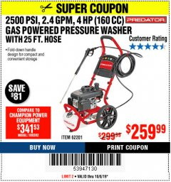 Harbor Freight Coupon 2500 PSI, 2.4 GPM 4 HP (160 CC) PRESSURE WASHER Lot No. 62201 Expired: 10/6/19 - $259.99