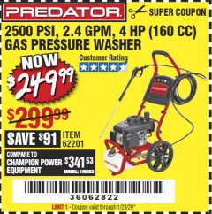 Harbor Freight Coupon 2500 PSI, 2.4 GPM 4 HP (160 CC) PRESSURE WASHER Lot No. 62201 Expired: 1/23/20 - $249.99