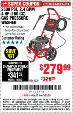 Harbor Freight Coupon 2500 PSI, 2.4 GPM 4 HP (160 CC) PRESSURE WASHER Lot No. 62201 Expired: 3/22/20 - $279.99