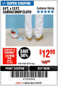 Harbor Freight Coupon 9 FT. x 12 FT. CANVAS DROP CLOTH Lot No. 69308/38109 Expired: 2/10/19 - $12.99