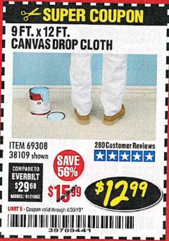 Harbor Freight Coupon 9 FT. x 12 FT. CANVAS DROP CLOTH Lot No. 69308/38109 Expired: 4/30/19 - $12.99