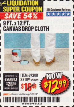 Harbor Freight Coupon 9 FT. x 12 FT. CANVAS DROP CLOTH Lot No. 69308/38109 Expired: 5/31/19 - $12.99