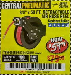 "Harbor Freight Coupon RETRACTABLE AIR HOSE REEL WITH 3/8"" x 50 FT. HOSE Lot No. 93897/69265/62344 Expired: 9/18/18 - $59.99"