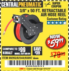 "Harbor Freight Coupon RETRACTABLE AIR HOSE REEL WITH 3/8"" x 50 FT. HOSE Lot No. 93897/69265/62344 Expired: 10/15/18 - $59.99"