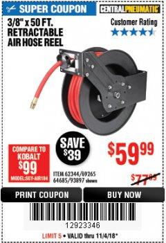 "Harbor Freight Coupon RETRACTABLE AIR HOSE REEL WITH 3/8"" x 50 FT. HOSE Lot No. 93897/69265/62344 Expired: 11/4/18 - $59.99"