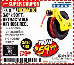 "Harbor Freight Coupon RETRACTABLE AIR HOSE REEL WITH 3/8"" x 50 FT. HOSE Lot No. 93897/69265/62344 Expired: 3/31/20 - $59.99"