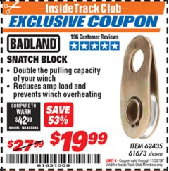 Harbor Freight ITC Coupon SNATCH BLOCK Lot No. 62435/61673 Expired: 11/30/19 - $19.99