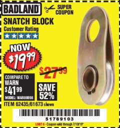Harbor Freight Coupon SNATCH BLOCK Lot No. 62435/61673 Expired: 7/19/19 - $19.99