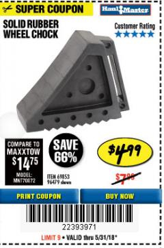 Harbor Freight Coupon SOLID RUBBER WHEEL CHOCK Lot No. 69326/69853/56891/96479 Expired: 5/31/18 - $4.99
